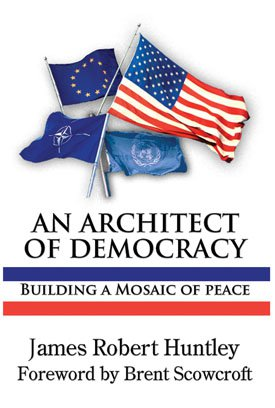 AN ARCHITECT OF DEMOCRACY: Building a Mosaic of peace