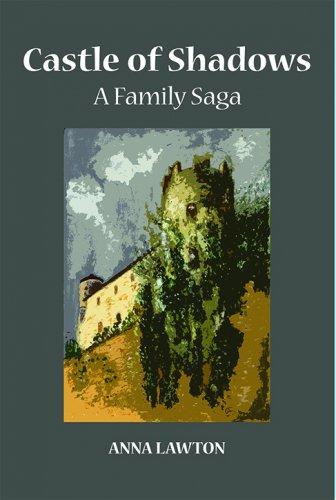 CASTLE OF SHADOWS: A Family Saga