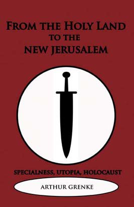 FROM THE HOLY LAND TO THE NEW JERUSALEM