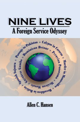 NINE LIVES: A Foreign Service Odyssey