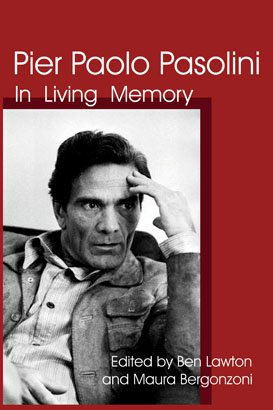 PIER PAOLO PASOLINI: In Living Memory