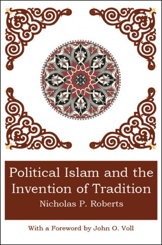 POLITICAL ISLAM AND THE INVENTION OF TRADITION