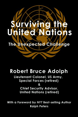 SURVIVING THE UNITED NATIONS: The Unexpected Challenge