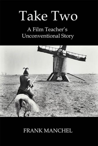 TAKE TWO: A Film Teacher's Unconventional Story