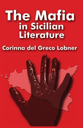 THE MAFIA IN SICILIAN LITERATURE
