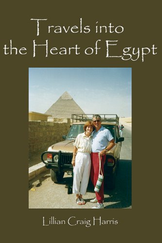 TRAVELS INTO THE HEART OF EGYPT