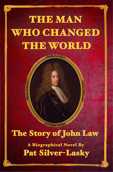 JOHN LAW: The Man Who Changed the World